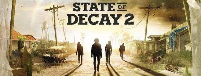 【State of Decays 腐烂国度2】一款丧尸生存游戏,建造你的社区,让npc队友信任你,在充满危机的世界里活下去。