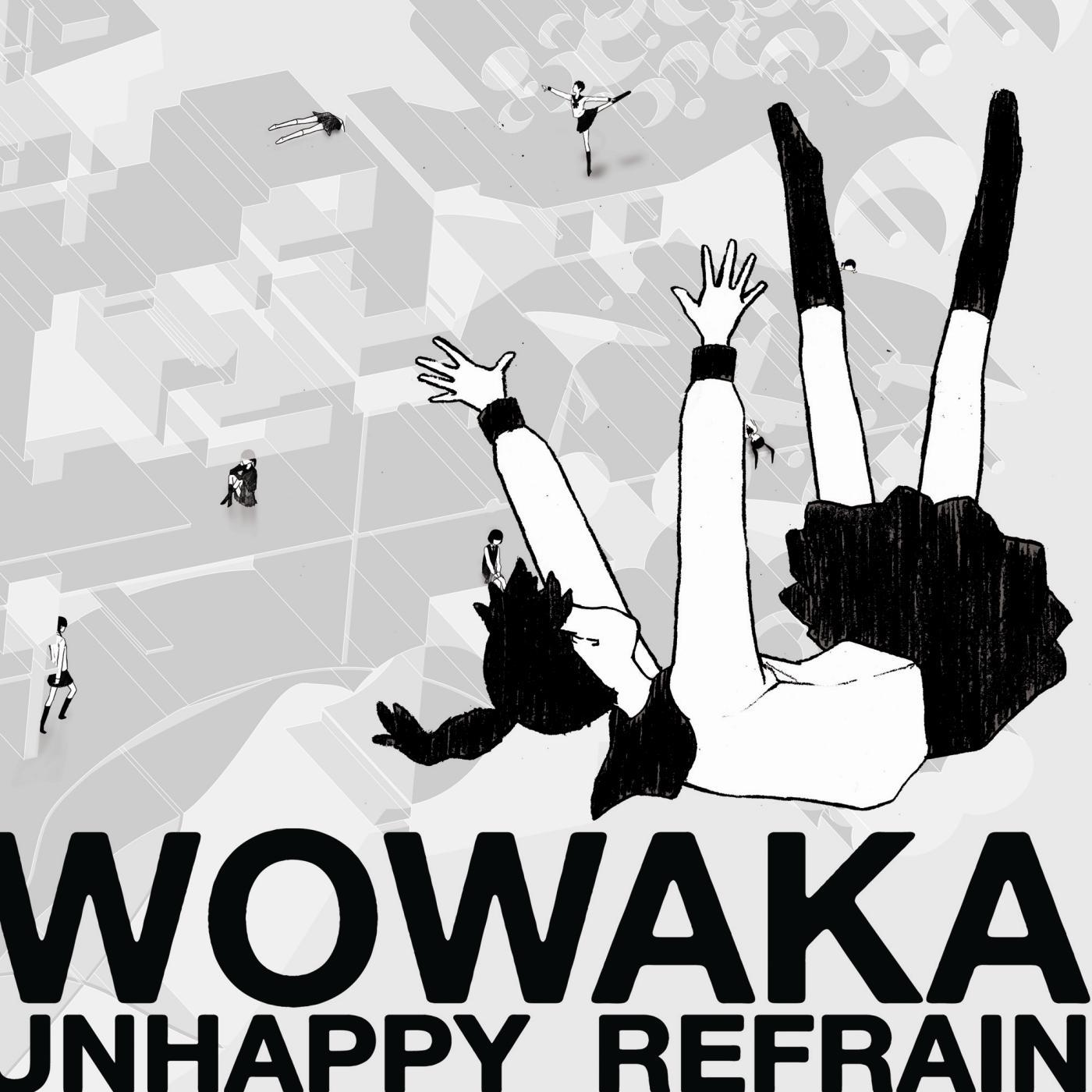 [WOWAKA] [628MB] アンハッピーリフレイン / UNHAPPY REFRAIN [FLAC 44.1kHz/16bit]